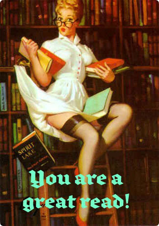 You are a great read!
